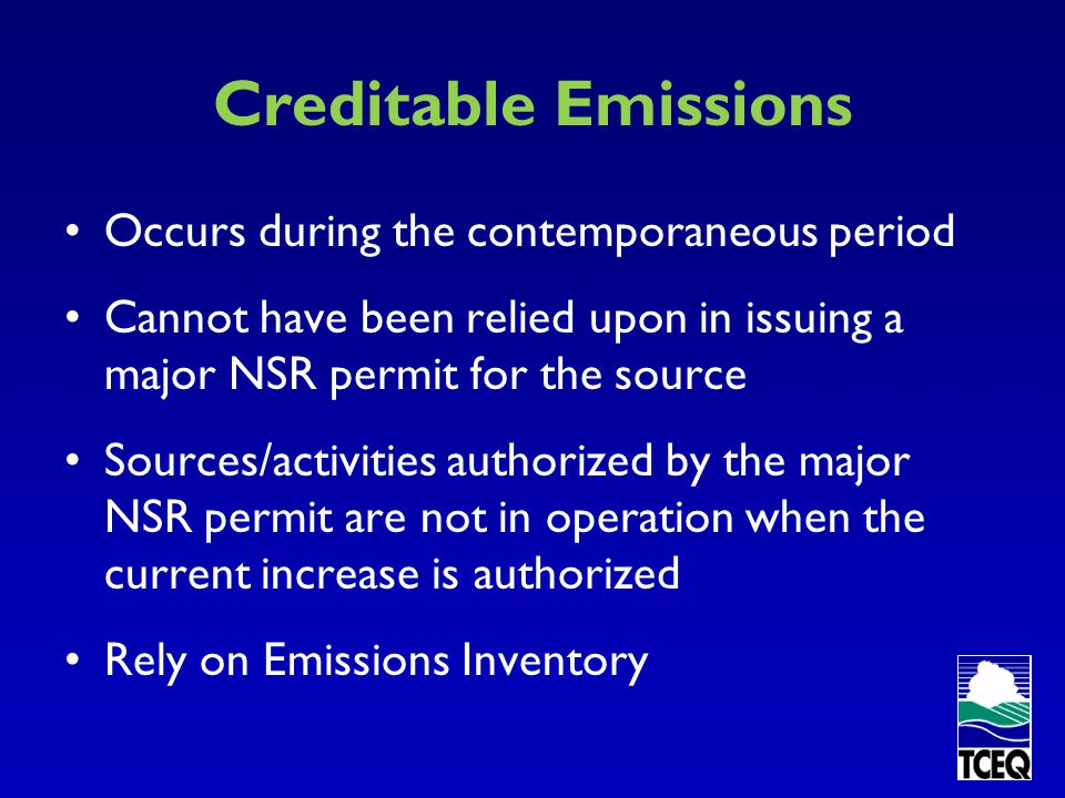 Creditable Emissions Occurs during the contemporaneous period
