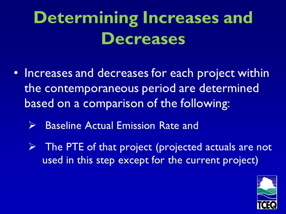 Determining Increases and Decreases