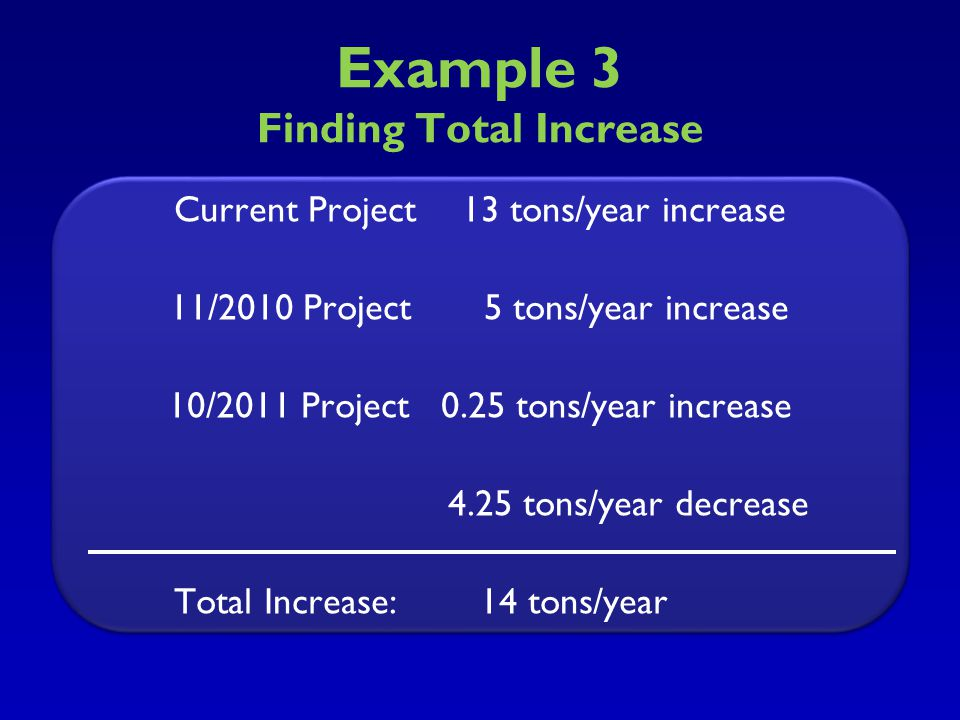 Example 3 Finding Total Increase