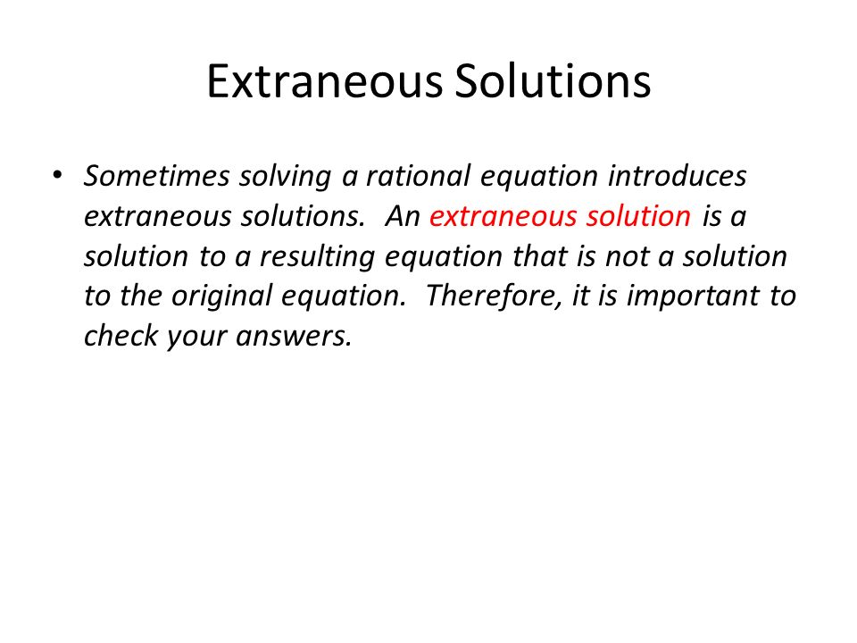 Extraneous Solutions