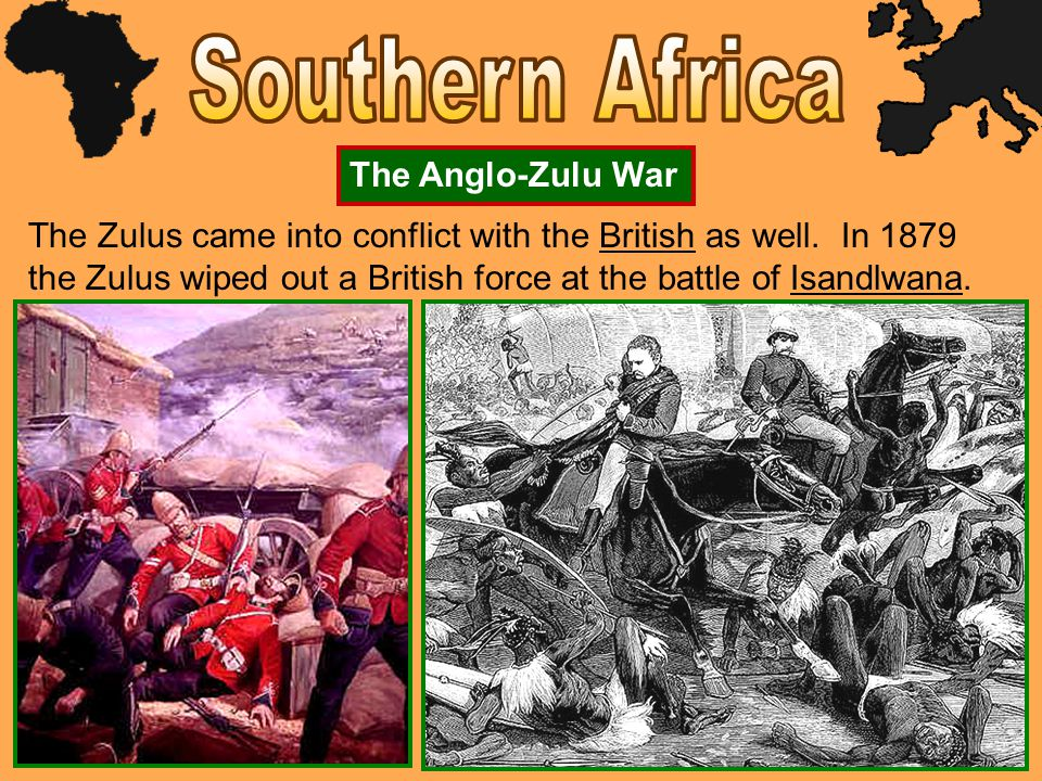 Southern Africa The Anglo-Zulu War
