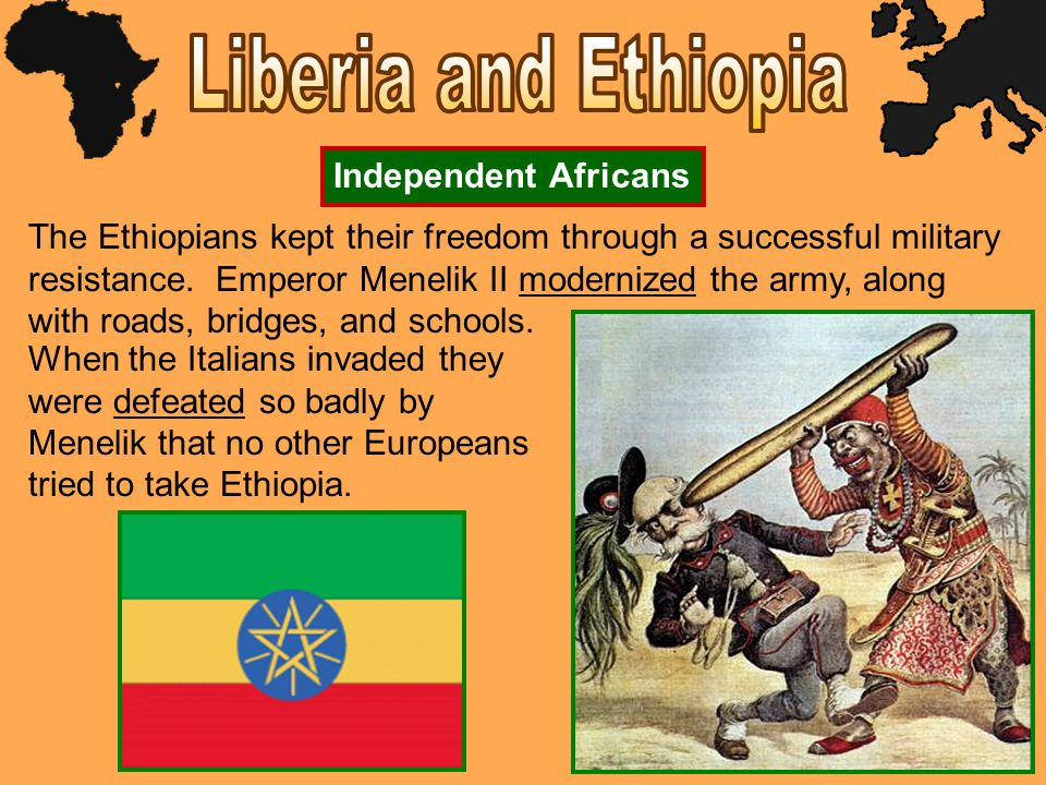 Liberia and Ethiopia Independent Africans