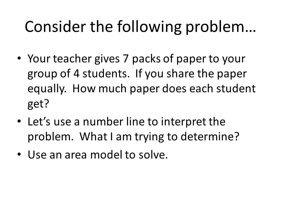 Consider the following problem…