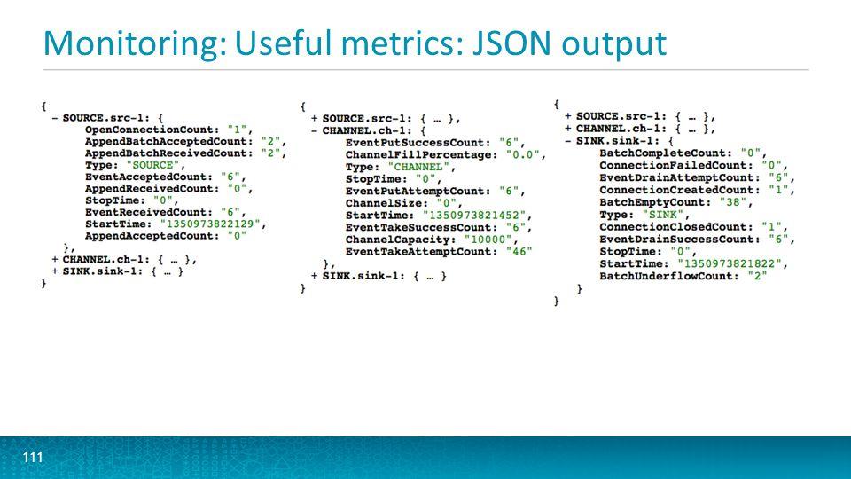 Monitoring: Useful metrics: JSON output