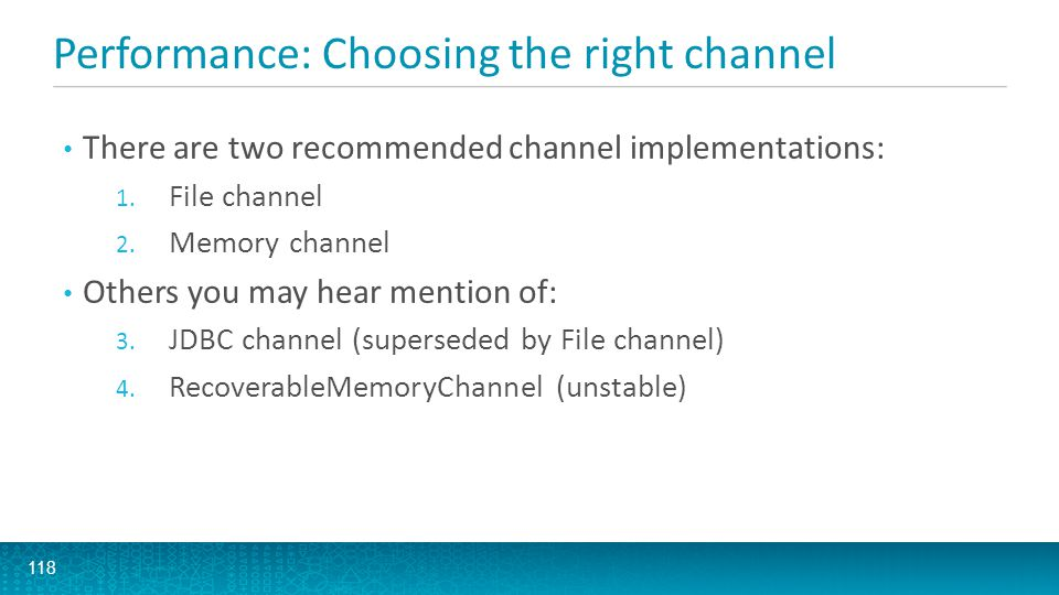 Performance: Choosing the right channel