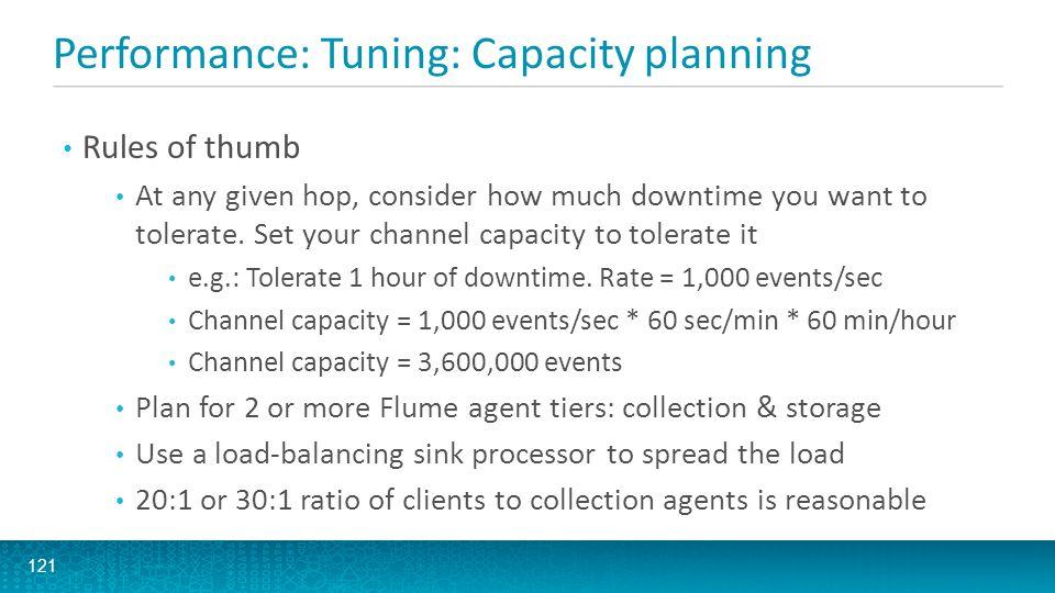 Performance: Tuning: Capacity planning