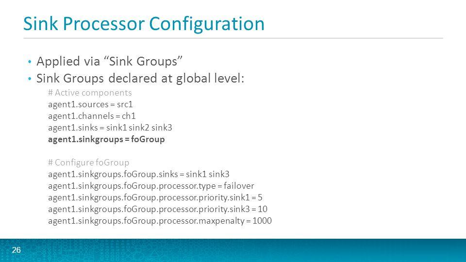 Sink Processor Configuration