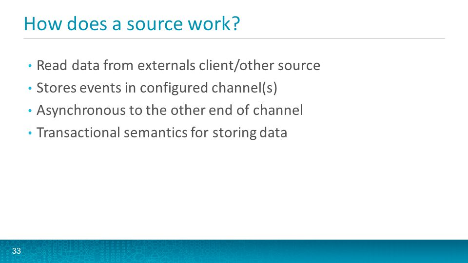 How does a source work Read data from externals client/other source