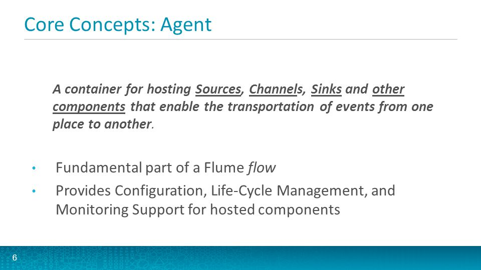 Core Concepts: Agent Fundamental part of a Flume flow