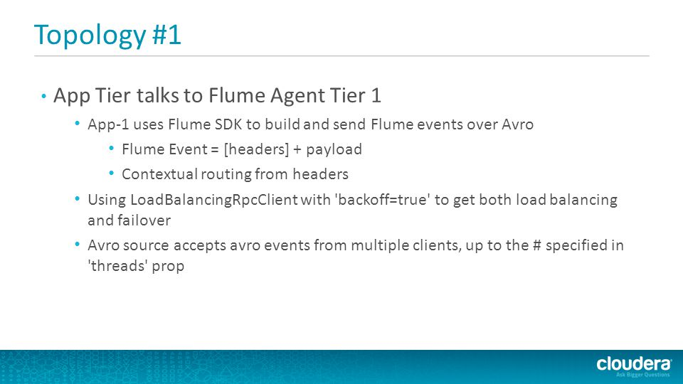 Topology #1 App Tier talks to Flume Agent Tier 1