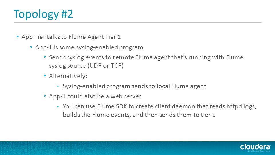 Topology #2 App Tier talks to Flume Agent Tier 1
