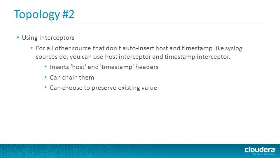 Topology #2 Using interceptors