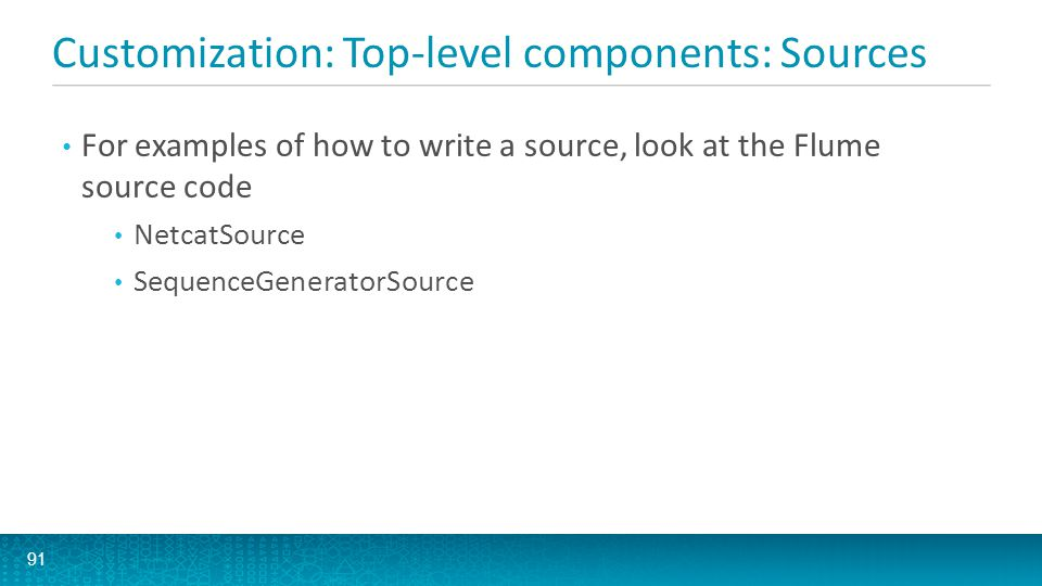 Customization: Top-level components: Sources