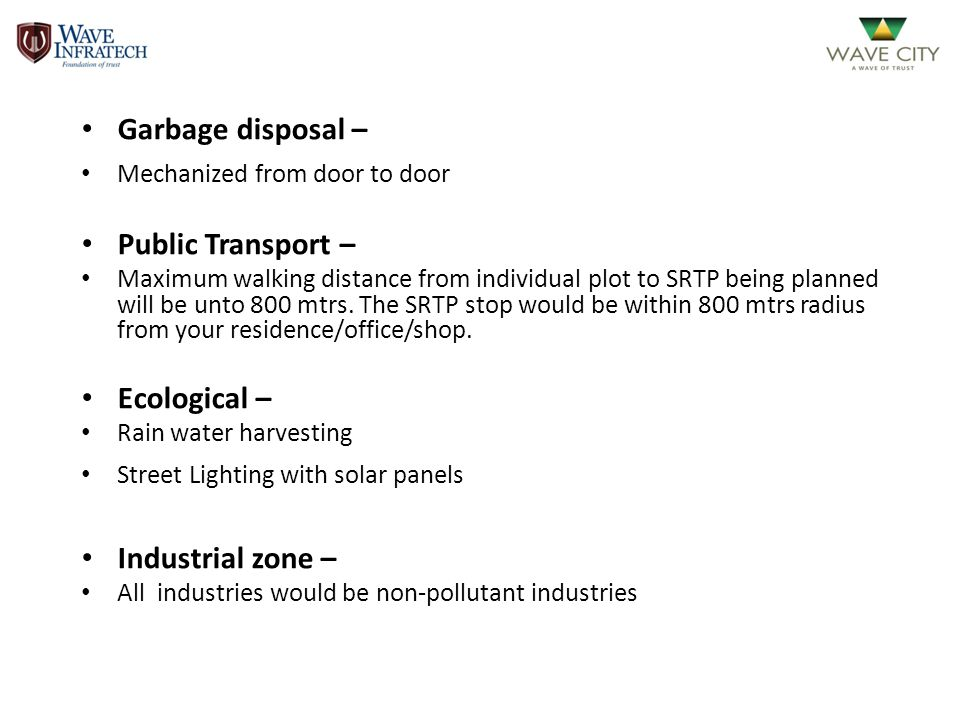 Garbage disposal – Public Transport – Ecological – Industrial zone –