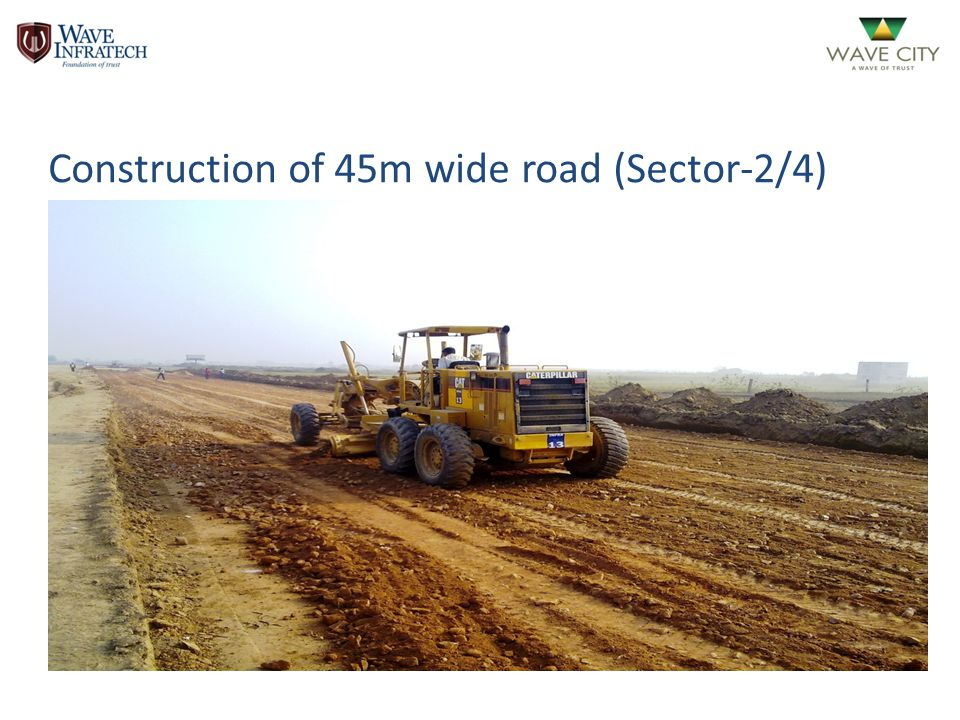 Construction of 45m wide road (Sector-2/4)