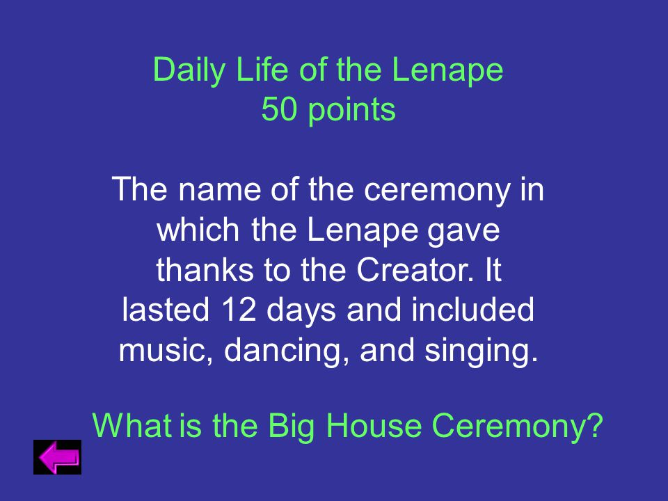 Daily Life of the Lenape 50 points
