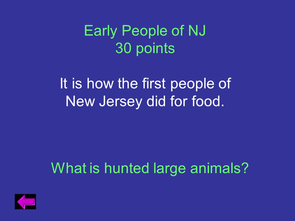 It is how the first people of New Jersey did for food.