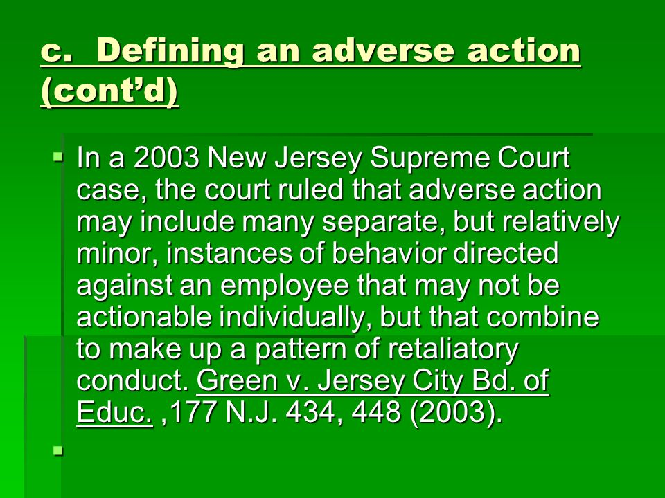 c. Defining an adverse action (cont'd)