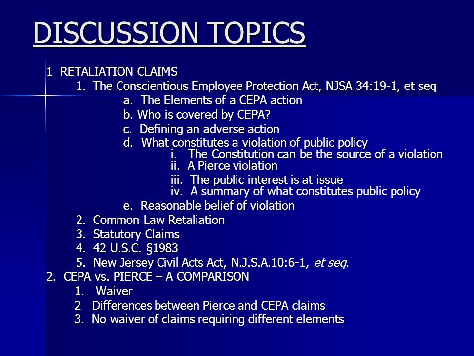 DISCUSSION TOPICS 1 RETALIATION CLAIMS