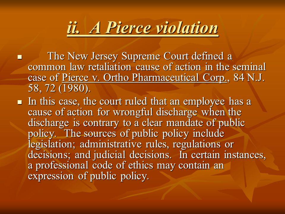 ii. A Pierce violation