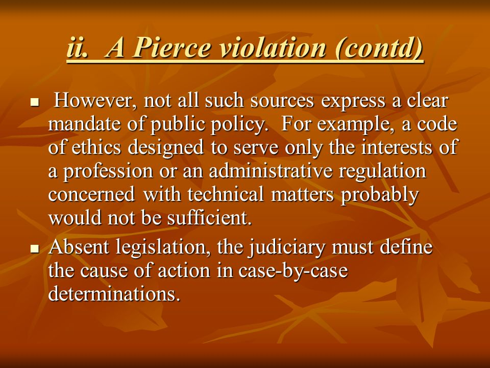 ii. A Pierce violation (contd)