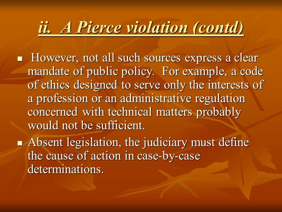 ii. A Pierce violation (contd)
