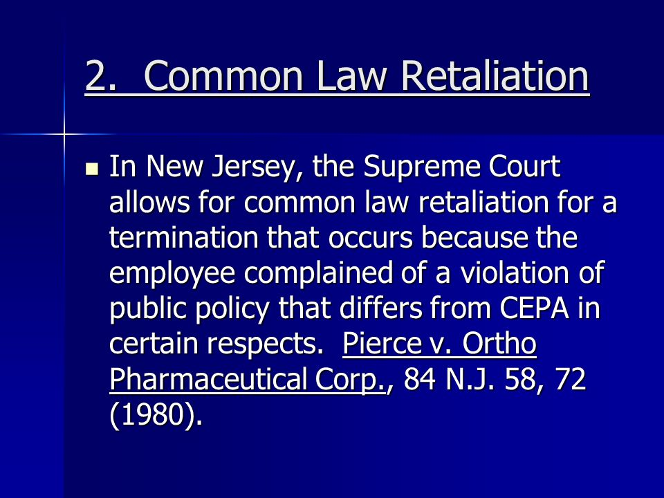2. Common Law Retaliation