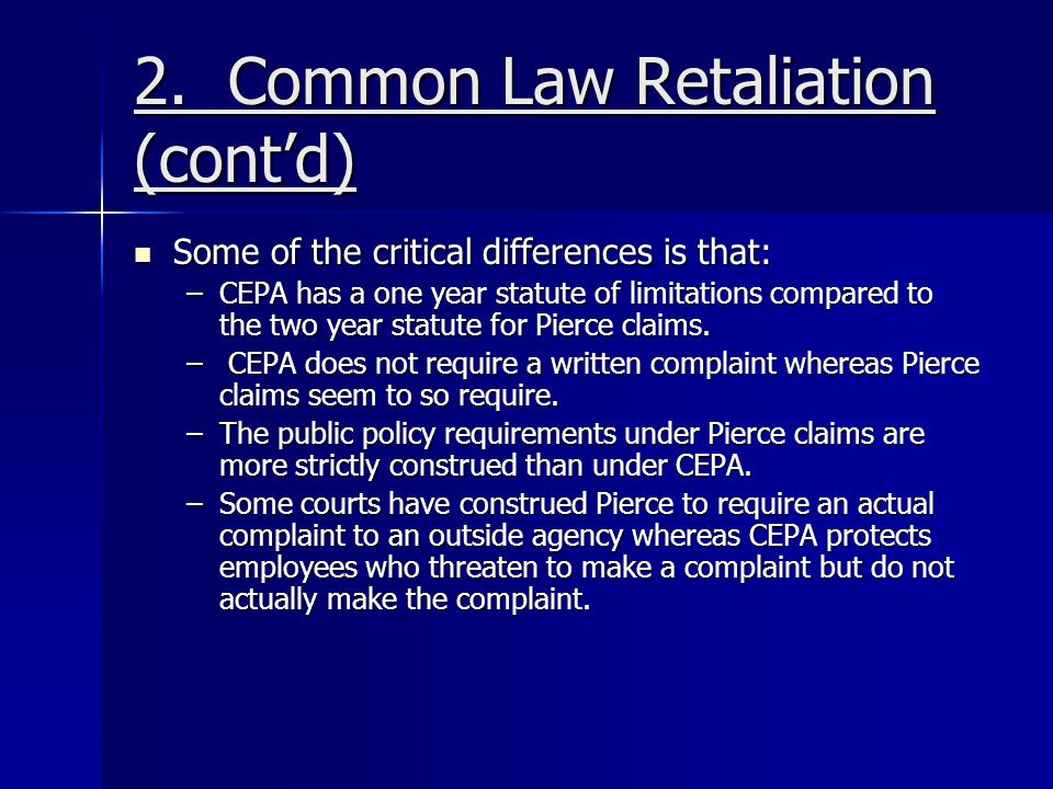 2. Common Law Retaliation (cont'd)