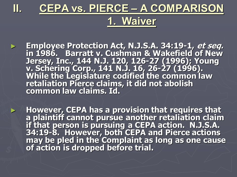 CEPA vs. PIERCE – A COMPARISON 1. Waiver