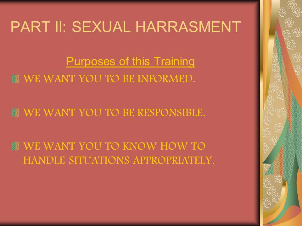 PART II: SEXUAL HARRASMENT