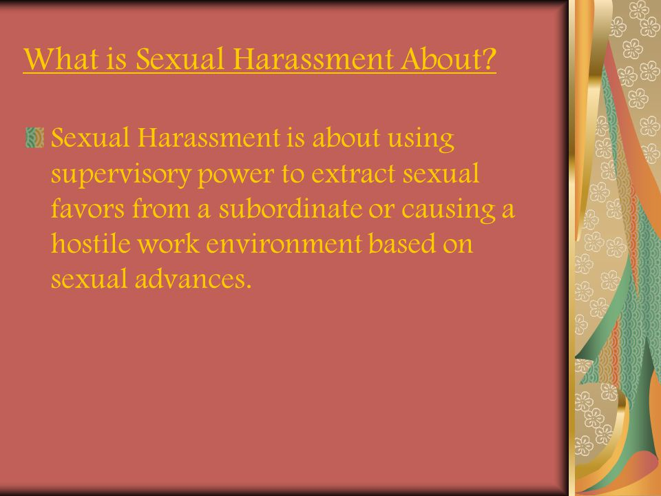 What is Sexual Harassment About