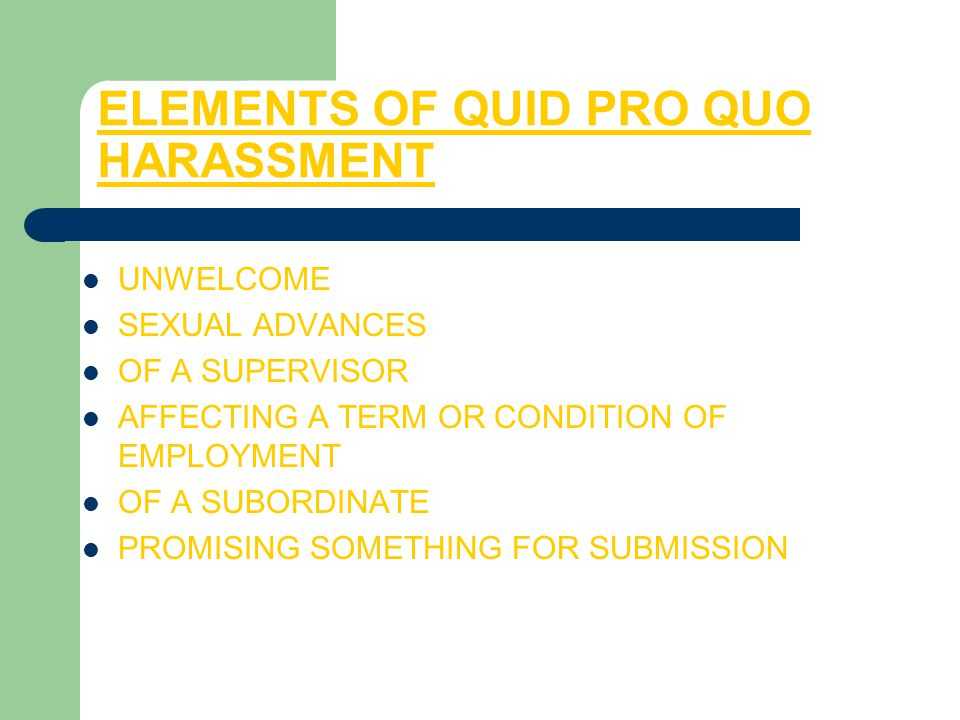 ELEMENTS OF QUID PRO QUO HARASSMENT