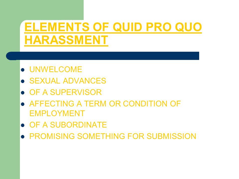 ELEMENTS OF QUID PRO QUO HARASSMENT
