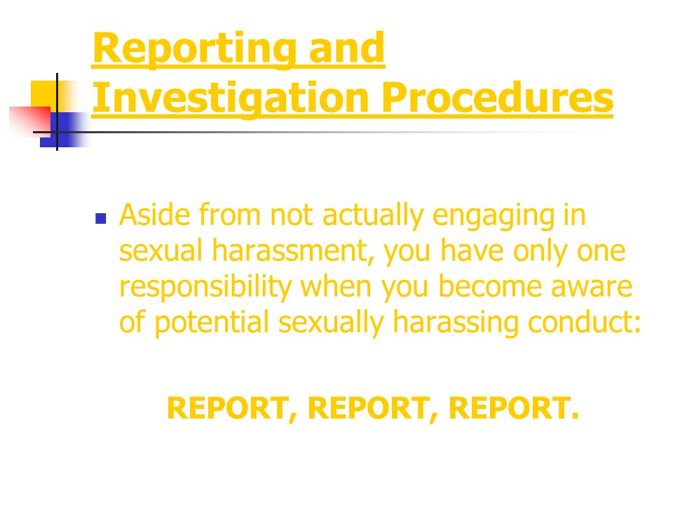 Reporting and Investigation Procedures