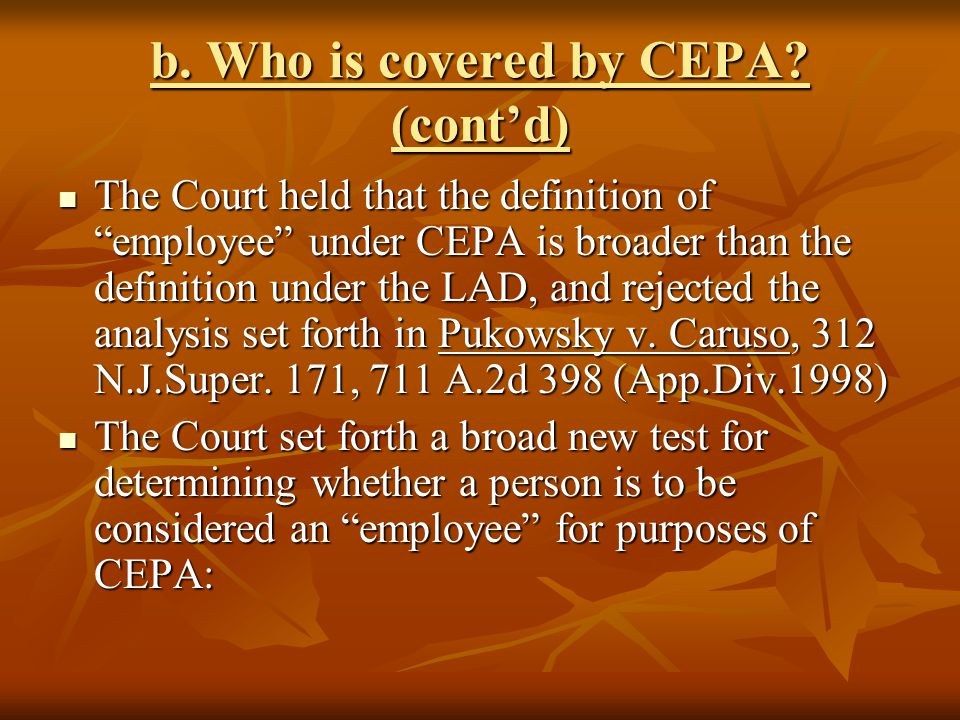 b. Who is covered by CEPA (cont'd)