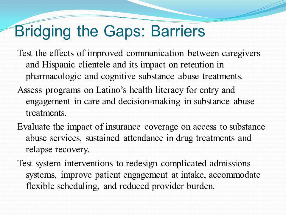 Bridging the Gaps: Barriers