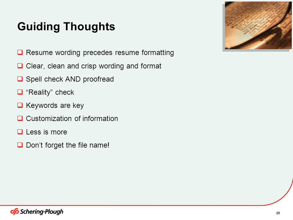 Guiding Thoughts Resume wording precedes resume formatting