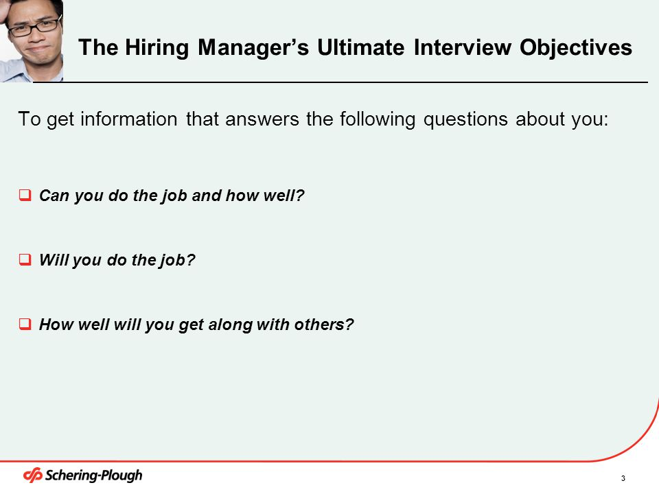 The Hiring Manager's Ultimate Interview Objectives