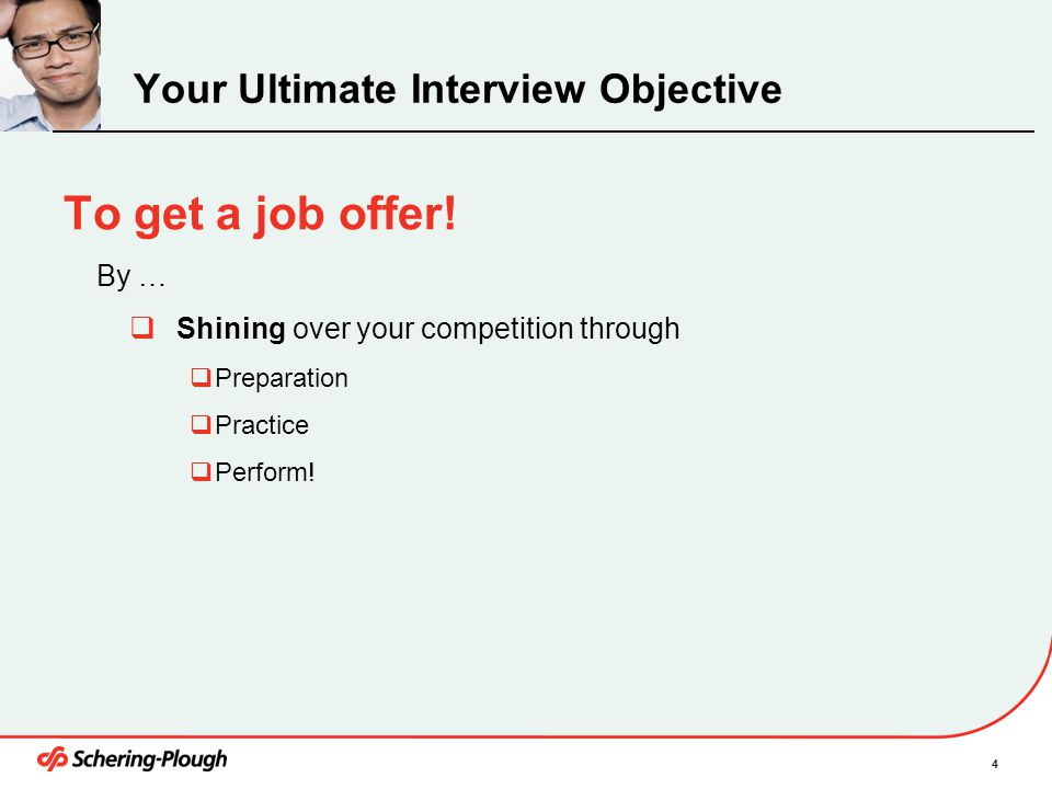 Your Ultimate Interview Objective