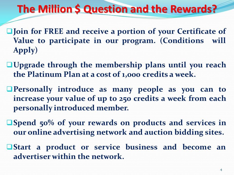 The Million $ Question and the Rewards