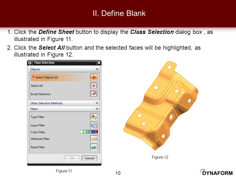 II. Define Blank Click the Define Sheet button to display the Class Selection dialog box , as illustrated in Figure 11.