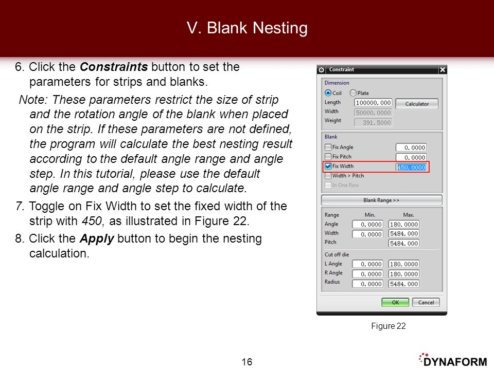 V. Blank Nesting 6. Click the Constraints button to set the parameters for strips and blanks.
