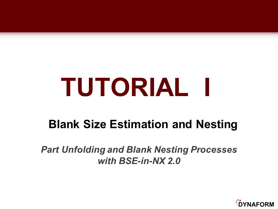 Part Unfolding and Blank Nesting Processes