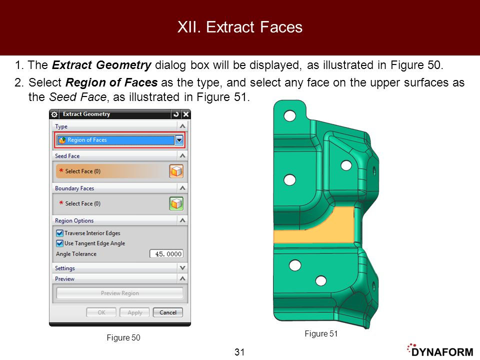 XII. Extract Faces 1. The Extract Geometry dialog box will be displayed, as illustrated in Figure 50.