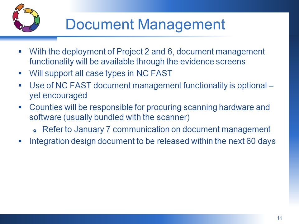 Document Management With the deployment of Project 2 and 6, document management functionality will be available through the evidence screens.