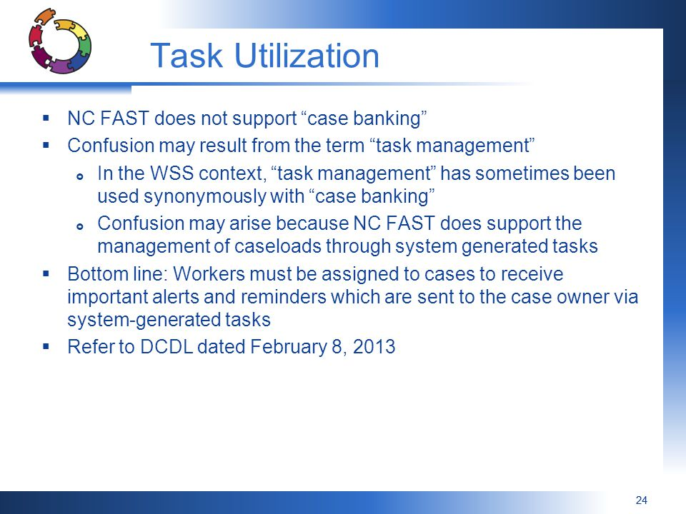 Task Utilization NC FAST does not support case banking