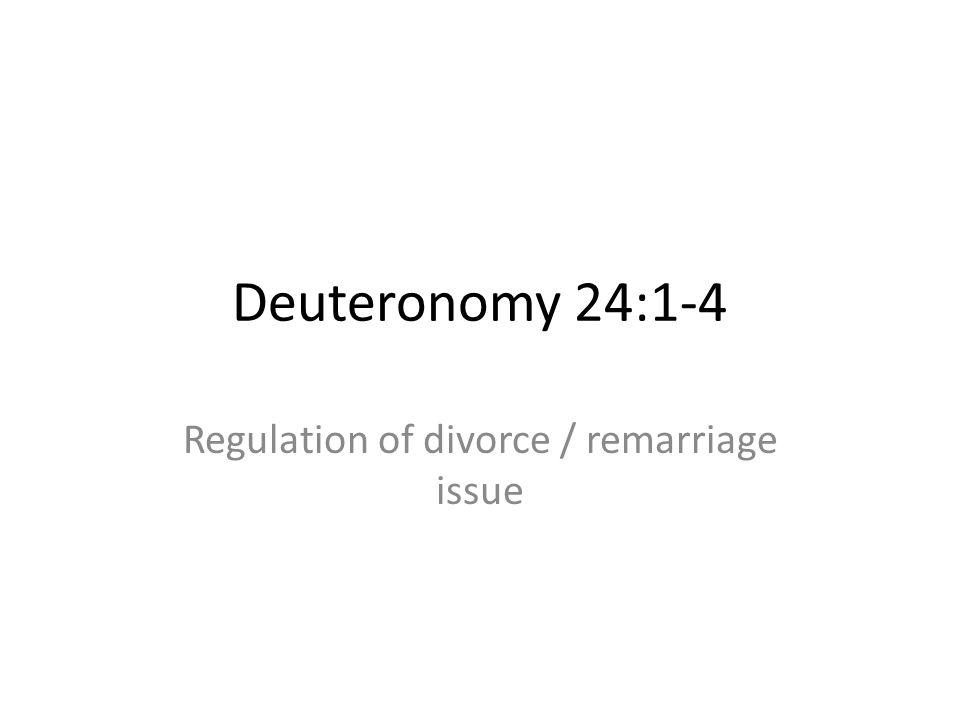 Regulation of divorce / remarriage issue
