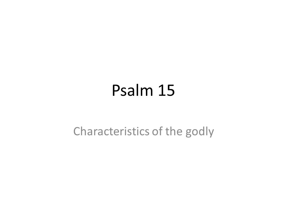 Characteristics of the godly