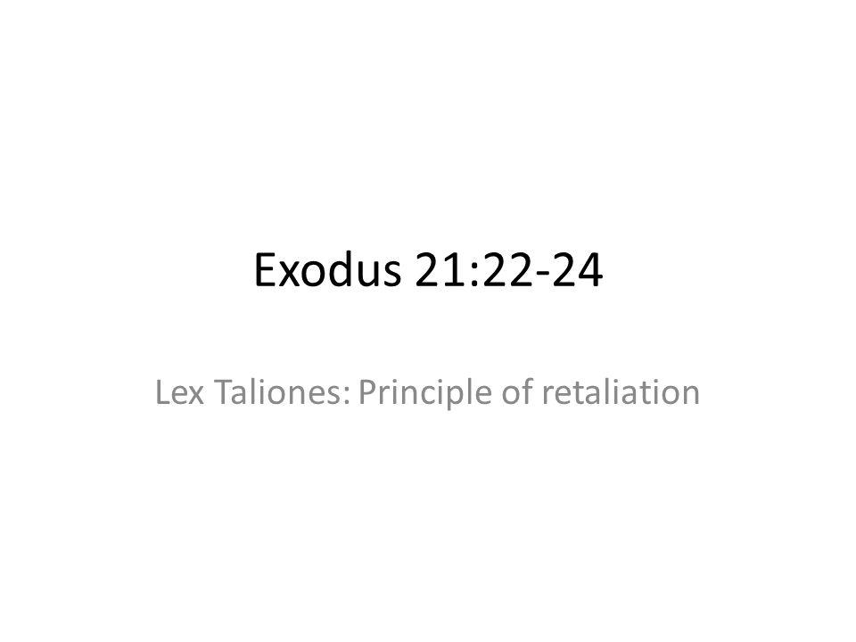 Lex Taliones: Principle of retaliation