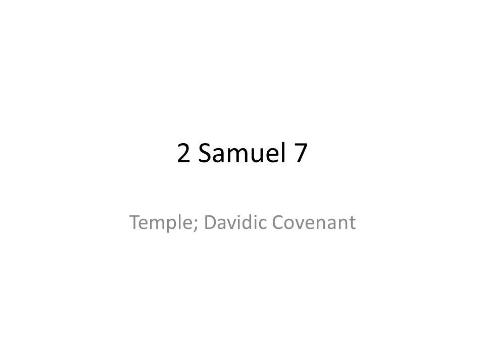 Temple; Davidic Covenant
